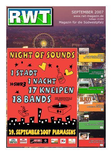 SEPTEMBER 2007 - RWT - Magazin für die Südwestpfalz