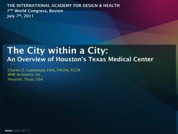 Houston's Texas Medical Center - the International Academy of ...