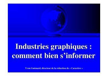 Industries graphiques : comment bien s'informer - Ipex