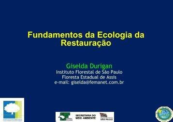 Fundamentos da Ecologia da Restauração - SIGAM