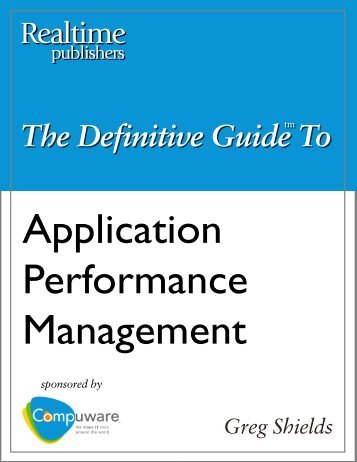 The Definitive Guide to Application Performance ... - Computerworld