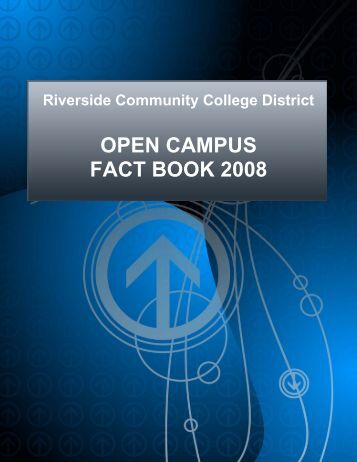 OPEN CAMPUS FACT BOOK 2008 - Academic Websites - Riverside ...