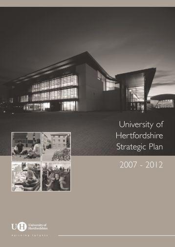 University of Hertfordshire Strategic Plan 2007 - 2012