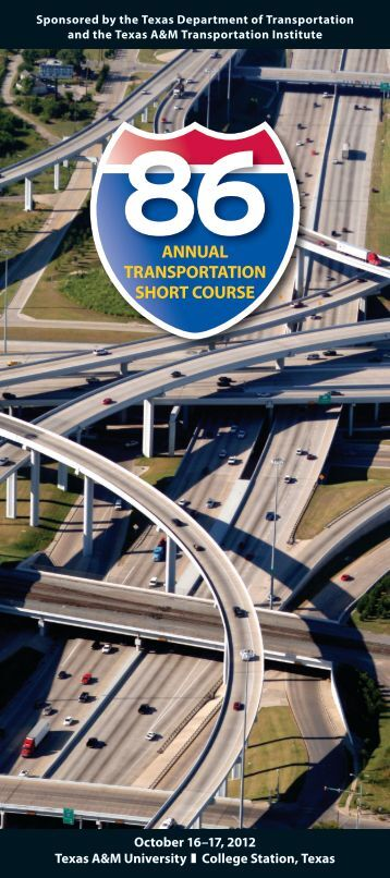 ANNUAL TRANSPORTATION SHORT COURSE - Texas A&M ...