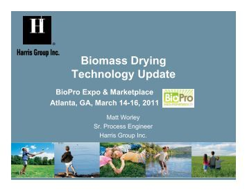 Biomass Drying Technology Update BioPro Expo ... - tappi
