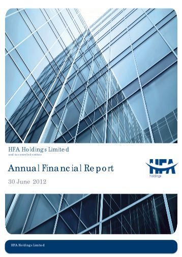 Annual Financial Report - HFA Holdings Limited