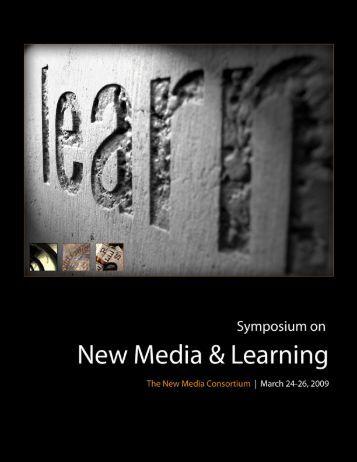 Symposium on New Media & Learning - New Media Consortium