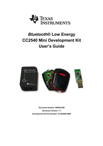 CC2540 Mini Development Kit User's Guide ... - Texas Instruments