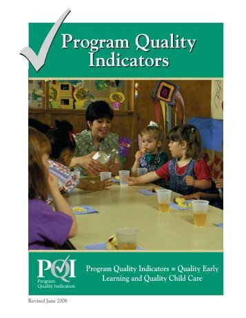 Program Quality Indicators = Quality Early Learning and Quality ...