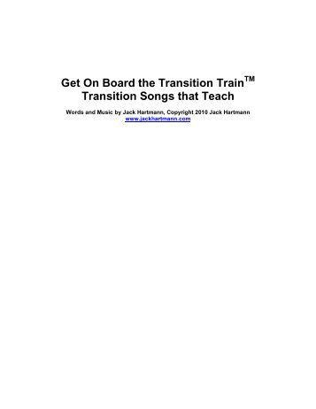 Get On Board the Transition Train Transition Songs that Teach