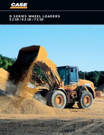 d series wheel loaders 521d / 621d / 721d - Case Construction