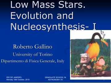 nucleosynthesis in low mass stars This is much longer than the age of the universe which means that all the low-mass stars that have formed are still on the main sequence - they have not had time to evolve off it mass/ m sun luminosity/ l sun.