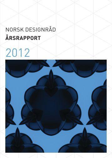 Årsrapport 2012 - Norsk Designråd (PDF, 6,4 MB)