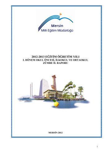 Okul Öncesi-İlkokul-Ortaokul 2012-2013 1. Dönem - Mersin İl Milli ...