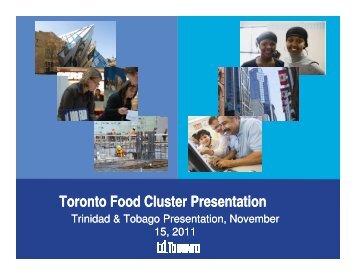 Toronto Food Cluster Presentation - Trinidad and Tobago ...