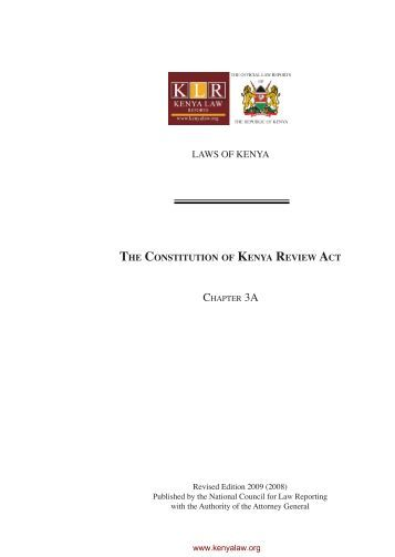 constitution law of kenya I origins and historical development of the constitution the constitution of kenya was promulgated on 27 august 2010 after a period of more  law this article is .