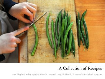 A Collection of Recipes - Shepherd Valley Waldorf School