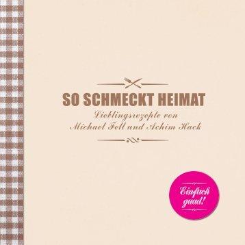So schmeckt Heimat - Ein Bayerisches Kochbuch