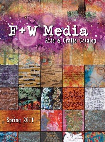 Spring 2011 Arts & Crafts Catalog - F+W Media