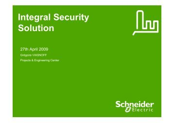 Integral Security Solution - Schneider Electric