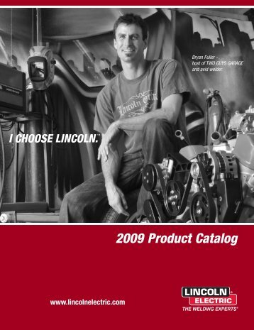 E1.10 2009 Product Catalog (pdf) - Lincoln Electric
