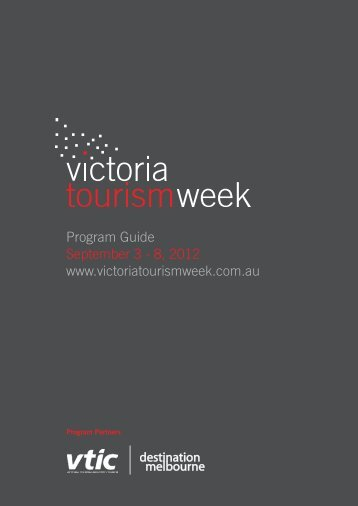 Program Guide www.victoriatourismweek.com.au September 3 - 8 ...