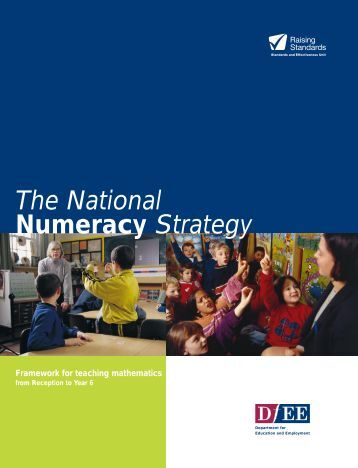 national numeracy strategy Literacy and numeracy for learning and life: the national strategy to improve  literacy and numeracy among children and young people, 2011 - 2020 was.