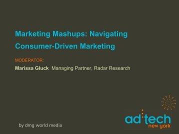 Marketing Mashups: Navigating Consumer-Driven Marketing
