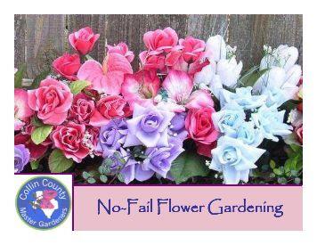 No-Fail Flower Gardening Gardening