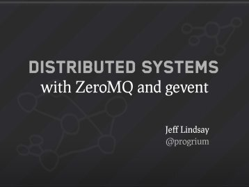 with ZeroMQ and gevent - GitHub