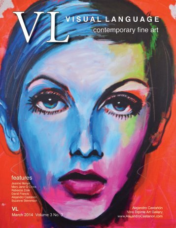 Visual Language Magazine Contemporary Fine Art  March 2014 Vol 3 No 3