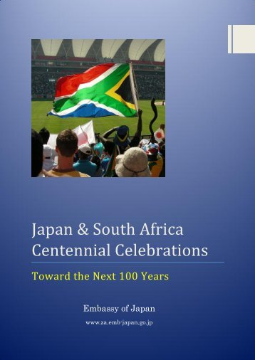 Japan & South Africa Centennial Celebrations - Embassy of Japan ...