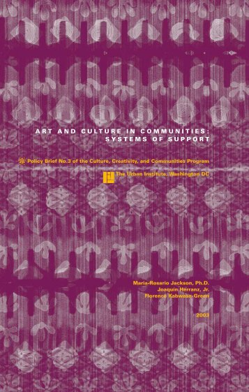 Art and Culture in Communities: Systems of Support - Urban Institute