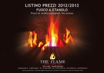 listino prezzi 2012/2013 fuoco a etanolo - The Flame