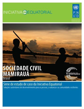 SOCIEDADE CIVIL MAMIRAUÁ - Equator Initiative