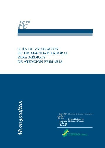 Guía de valoración de incapacidad laboral para médicos de ... - Amat