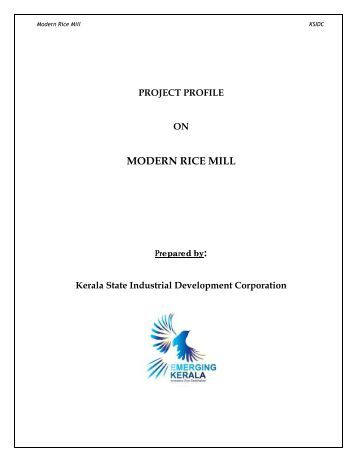 project profile of auto rice mill Sahera auto rice mills limited has started commercial production deshbandhu cement mills limited- a new sister concern of deshbandhu group is (psf) project.