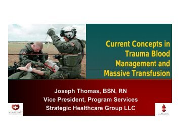 Current Concepts in Trauma Blood Management and Massive ...