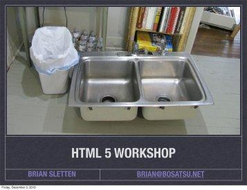 HTML 5 WORKSHOP