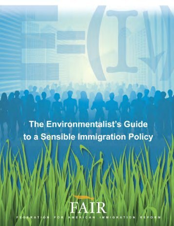 The Environmentalist's Guide to Sensible Immigration Policy