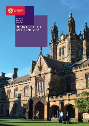 A YOUR GUIDE TO MEDICINE 2014 - The University of Sydney