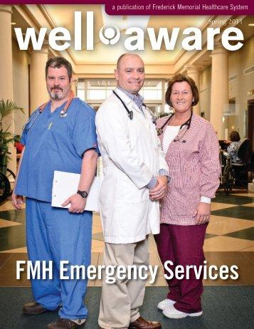 Spring 2011: FMH Emergency Services -  Frederick Memorial Hospital