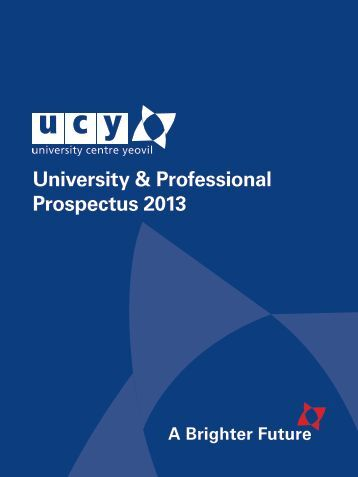 University & Professional Prospectus 2013 - Yeovil College