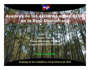 Avances de las acciones sobre REDD en la República ... - CEDAF