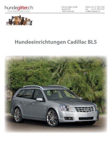 Hundeeinrichtungen Cadillac BLS