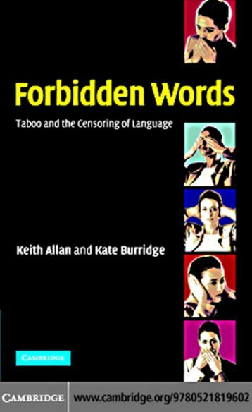 Forbidden Words: Taboo and the Censoring of Language