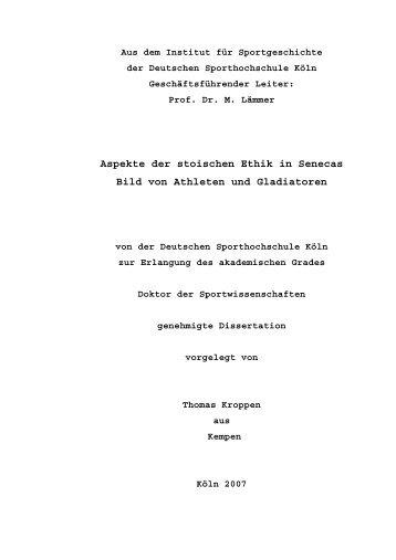 Aspekte der stoischen Ethik in Senecas Bild von Athleten und ...