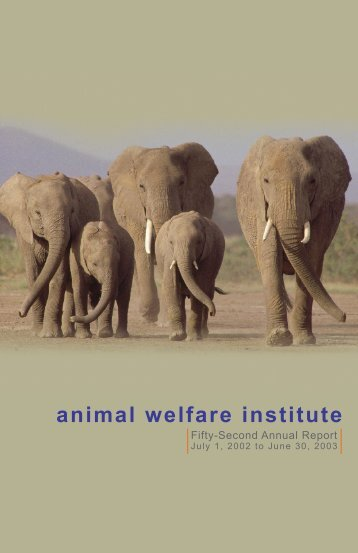 "a bibliography of animal welfare institute The organization is the first and world's largest alliance of animal welfare societies,  arctic institute of north  one thought on "" wspa & wwf."