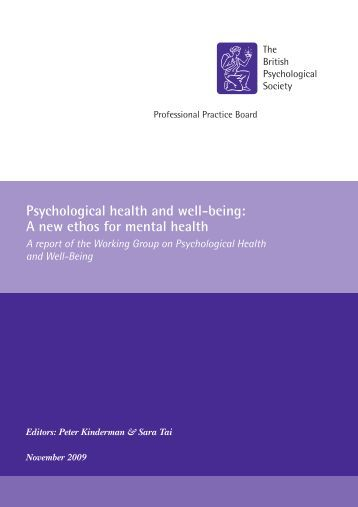 Psychological health and well-being: A new ethos for mental health