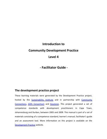 introduction to community development As a development worker or missionary, where do you start how might you ensure that development efforts will be relevant, realistic, and community-owned.